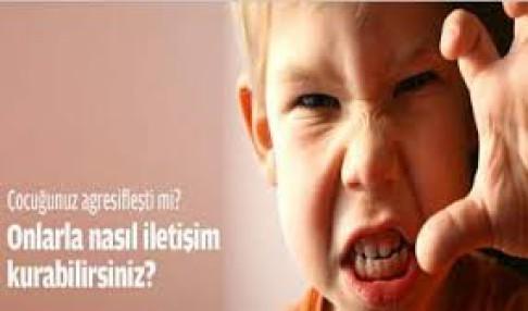 Aşırı Öfkeli Çocuklar İle İletişim